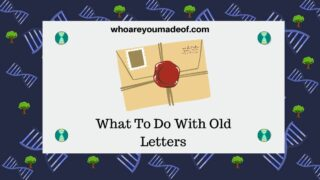 What To Do With Old Letters