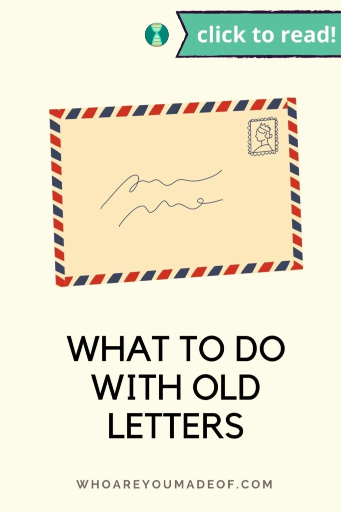 """Pin title """"What to do with old letters"""" on a pale yellow background with a graphic of an old letter in an envelope"""