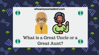 What is a Great Uncle or a Great Aunt?