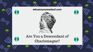 Are You a Descendant of Charlemagne