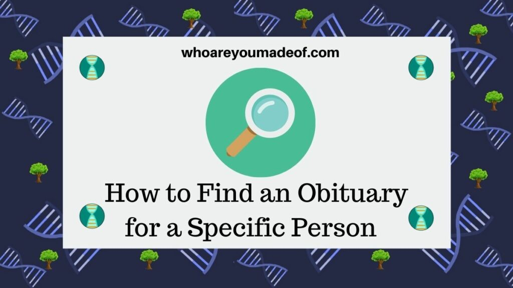 How to Find an Obituary for a Specific Person