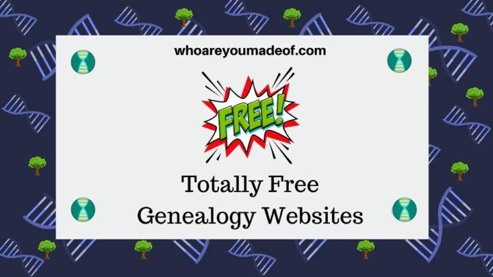 Totally Free Genealogy Websites