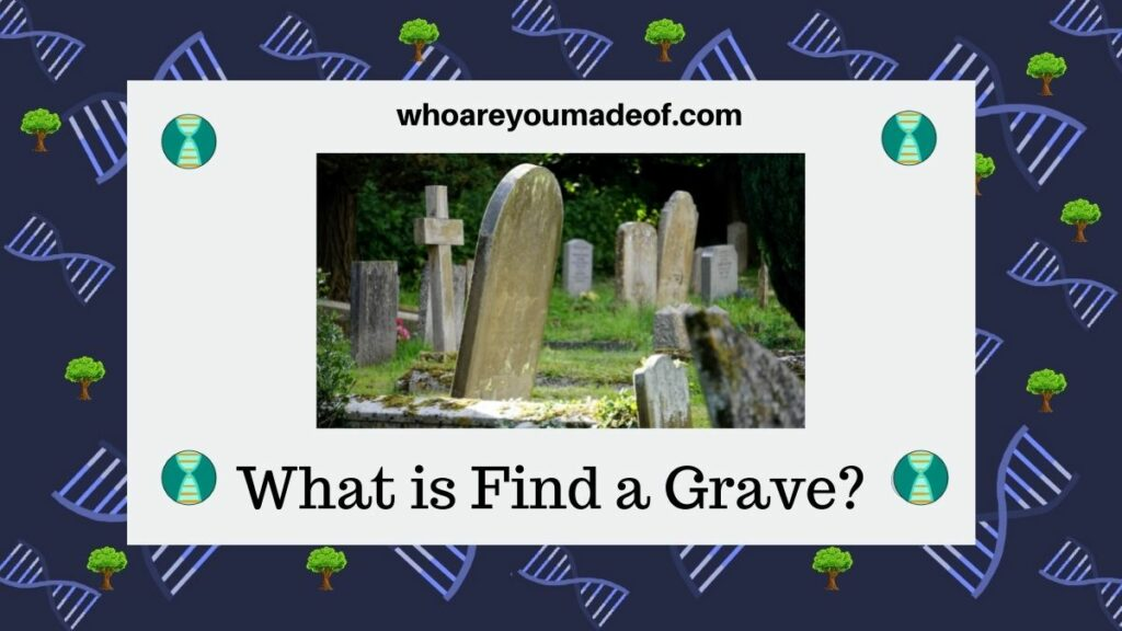 What is Find a Grave?
